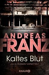 Kaltes Blut (Julia Durants Fall (Knaur TB)) (German Edition)