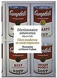 Dictionnaire amoureux illustré de l'Art moderne et contemporain...
