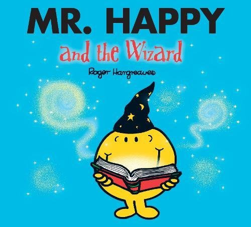 Mr. Happy and the Wizard (Mr. Men & Little Miss Magic) por Adam Hargreaves