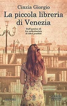 La piccola libreria di Venezia di [Giorgio, Cinzia]