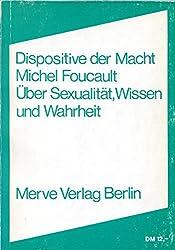 Dispositive der Macht: ÜberSexualität,WissenundWahrheit (Internationaler Merve Diskurs)