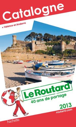 Le Routard Catalogne 2013