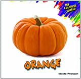 Orange (My Colorful World)