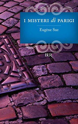 Eugène Sue - I misteri di Parigi (Edizione illustrata 2011)