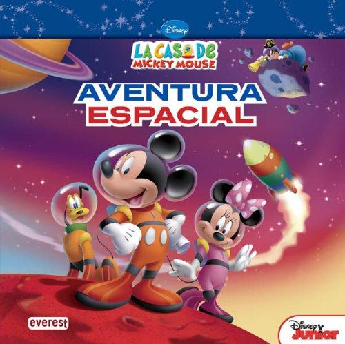 Portada del libro La Casa de Mickey Mouse. Aventura espacial (Libros de lectura)