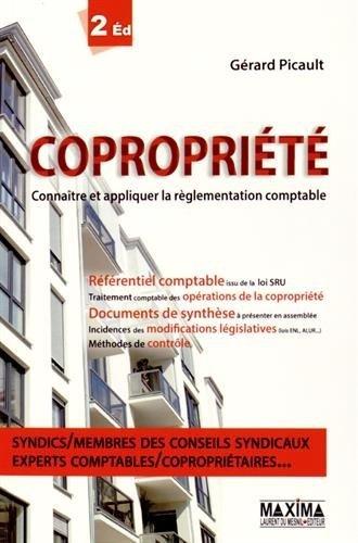 Coproprit 2e dition Connatre et appliquer la rglementation comptable de Gerard Picault (8 janvier 2015) Broch
