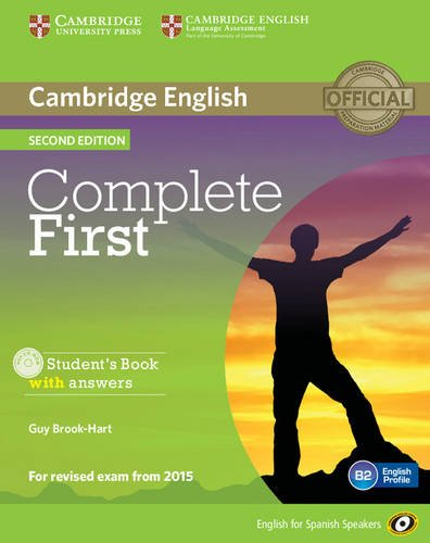 Complete First for Spanish Speakers Student's Book with Answers with CD-ROM Second Edition por Guy Brook-Hart