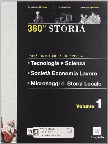 360° storia. Per le Scuole superiori. Con e-book. Con espansione online: 1