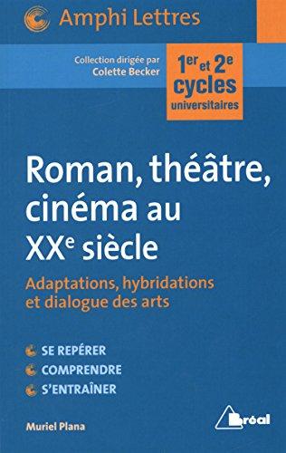 Roman, théâtre, cinéma au XXe siècle