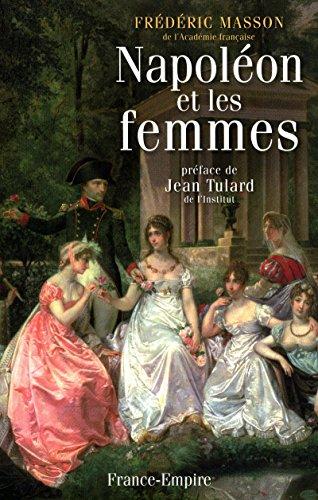 Napoléon et les femmes par Frederic Masson
