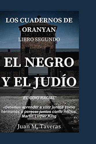 El Negro y El Judio (Los Cuadernos de Oranyan n 3)