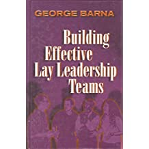 Building Effective Lay Leadership Teams