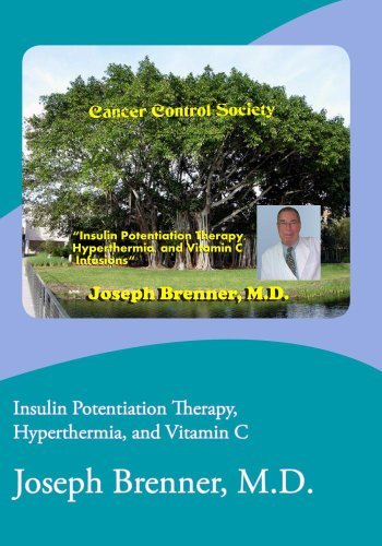 Preisvergleich Produktbild Insulin Potentiation Therapy,  Hyperthermia,  and Vitamin C
