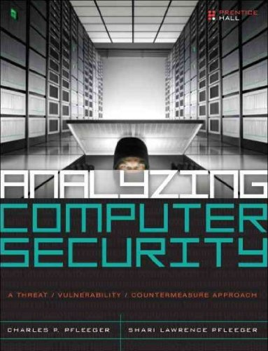 (Analyzing Computer Security: A Threat/Vulnerability/Countermeasure Approach) By Pfleeger, Charles P. (Author) Hardcover on (08 , 2011)