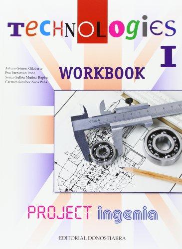 Technologies I - Project Ingenia. Worbook. - 9788470634802 por Arturo Gómez Gilaberte y otros