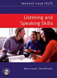 Improve Your IELTS Listening and Speaking Skills (With CD)