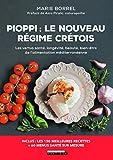Pioppi - Le nouveau régime crétois