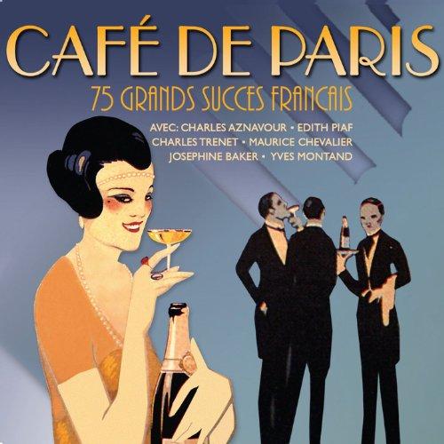 Café de Paris - 75 Grands Succ...