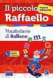 Il piccolo Raffaello. Vocabolario di italiano. Con CD-ROM