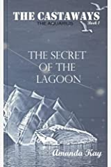 The Secret of the Lagoon (The Castaways) Paperback
