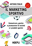 eBook Gratis da Scaricare Marketing sportivo (PDF,EPUB,MOBI) Online Italiano