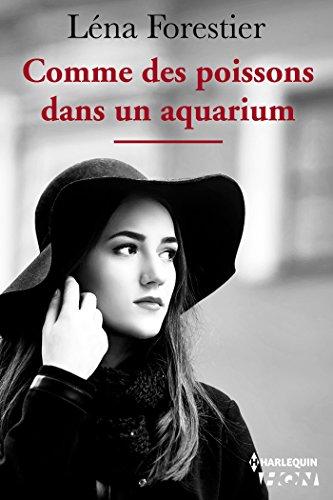 Comme des poissons dans un aquarium (HQN) par [Forestier, Léna]