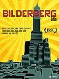 Bilderberg: Le Film...