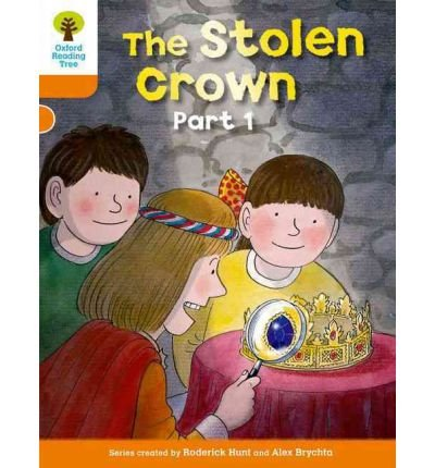 oxford-reading-tree-level-6-more-stories-b-the-stolen-crown-part-1-by-author-roderick-hunt-january-2