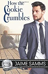 How the Cookie Crumbles by Jaime Samms (2015-12-14)