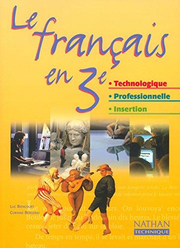 Français, 3e technologique et professionnelle - Insertion (Manuel)
