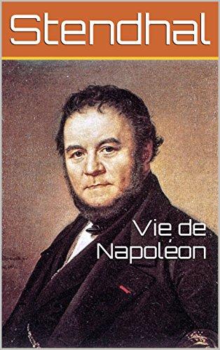 Vie de Napoléon (French Edition)