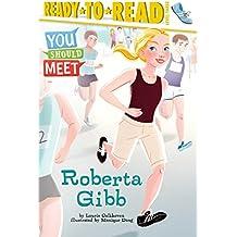 Roberta Gibb (You Should Meet) (English Edition)