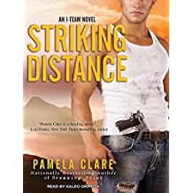 Striking Distance (I-Team Novels) by Pamela Clare (2013-11-05)