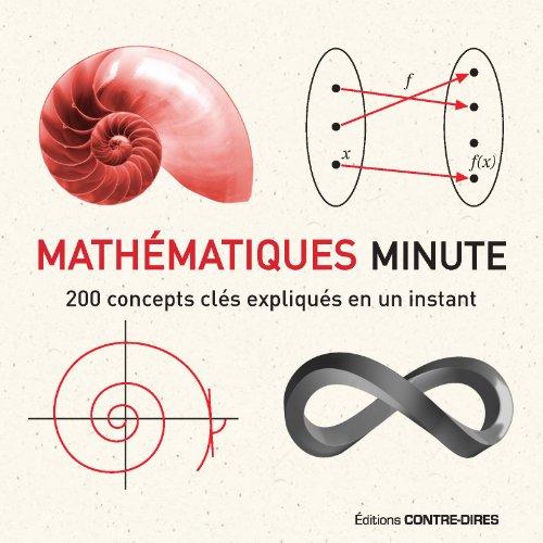 Mathématiques minute : 200 concepts clés expliqués en un instant par Paul Glendinning