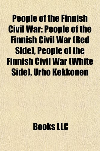 People of the Finnish Civil War: People of the Finnish Civil War (Red Side), People of the Finnish Civil War (White Side), Urho Kekkonen