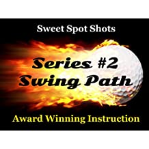 Sweet Spot Shots. Award Winning Instruction. Tune Your Golf Swing. Improve Your Performance. [OV]