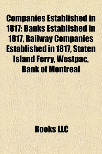 companies-established-in-1817-banks-established-in-1817-railway-companies-established-in-1817-staten