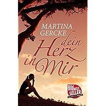 Dein Herz in mir (German Edition)