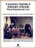 Image de Il processo originale di Galileo Galilei - Primo Processo del 1616 (Inquisizione)