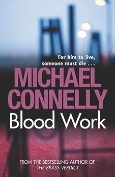 Blood Work (English Edition) par [Connelly, Michael]
