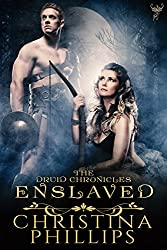 Enslaved (The Druid Chronicles Book 3)