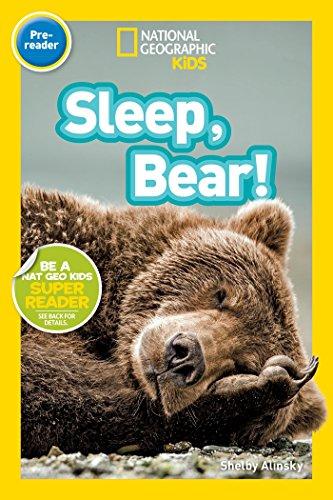 Sleep, Bear! (National Geographic Kids Readers, Pre-reader) por Shelby Alinsky