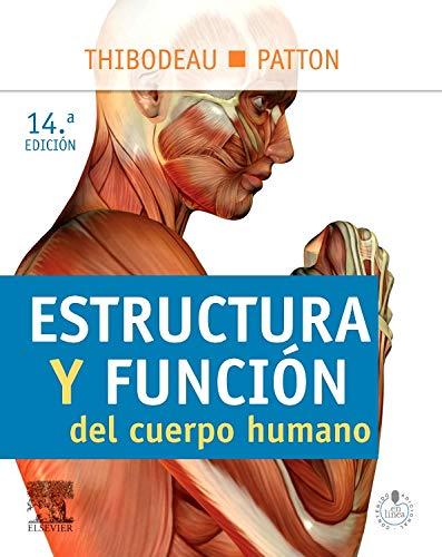 Estructura y función del cuerpo humano por G.A. Thibodeau