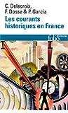 Les courants historiques en France: XIXe-XXe siècle