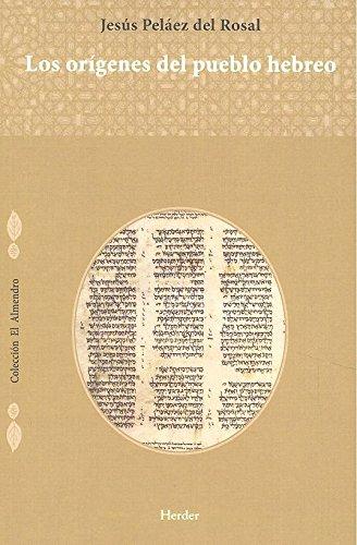 Origenes del pueblo hebreo, Los