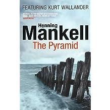 The Pyramid: Kurt Wallander