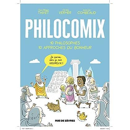 Philomix - 10 philosophes - 10 approches du bonheur