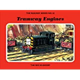 The Railway Series  No. 26 : Tramway Engines (Classic Thomas the Tank Engine)