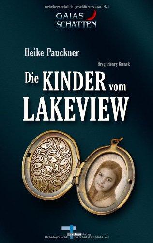 Buchseite und Rezensionen zu 'Die Kinder vom Lakeview: Mysteryserie Gaias Schatten, Band 1' von Heike Pauckner