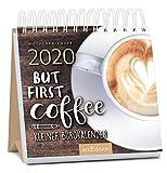Miniwochenkalender 2020 But first coffee - Kleiner Bürokalender: Kleiner Aufstellkalender mit Wochenkalendarium